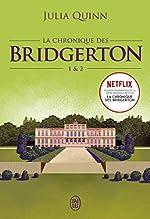 La chronique des Bridgerton - Tomes 1&2 de Julia Quinn