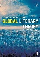 Global Literary Theory: An Anthology