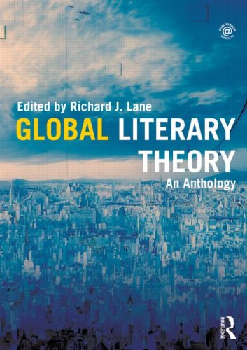 Compare Textbook Prices for Global Literary Theory: An Anthology 1 Edition ISBN 9780415783026 by Lane, Richard J.