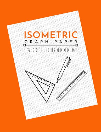 Compare Textbook Prices for ISOMETRIC GRAPH PAPER NOTEBOOK: Used for sketching three-dimensional design such as engineering, architecture, interior design or landscape design  ISBN 9798544117452 by Design, Krisz Book
