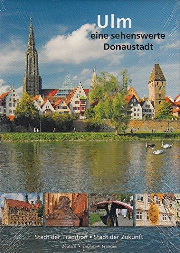 Ulm: Eine sehenswerte Donaustadt