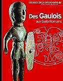 Des Gaulois aux Gallo-Romains