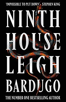 Ninth House: By the author of Shadow and Bone – now a Netflix Original Series (English Edition) par [Leigh Bardugo]