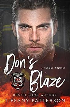 Don's Blaze (Rescue Four Book 4) by [Tiffany Patterson, K Alex Walker , Voule Walker ]