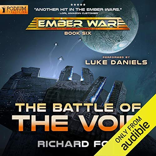 The Battle of the Void: The Ember War, Book 6