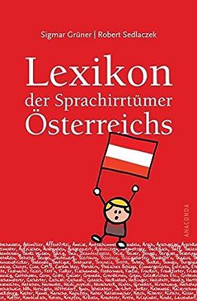 Wiener Wortgeschichten: Von Pflasterhirschen und Winterschwalben (German Edition)