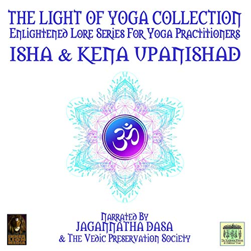 The Light of Yoga Collection - Isha & Kena Upanishad  By  cover art