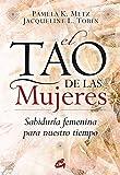 El Tao de las Mujeres: Sabiduría femenina para nuestro tiempo (Taller de la Hechicera)