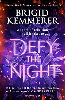 Defy the Night by [Brigid Kemmerer]