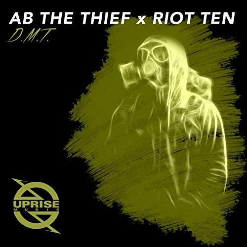 AB THE THIEF & Riot Ten