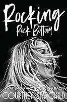Rocking Rock Bottom