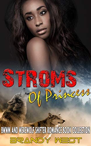 Storms of Princess BWWM and Werewolf Shifter Romance Book Collection product image