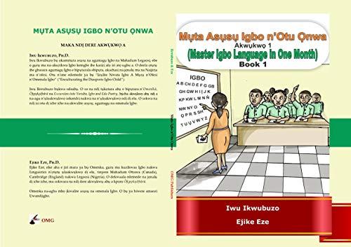 Muta Igbo n'Otu Onwa: Master Igbo in One Month (English Edition)