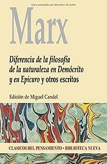 DIFERENCIA DE LA FILOSOFIA DE LA NATURALEZA EN DEMOCRITO Y EN EPICURO Y OTROS ESCRITOS (Spanish Edition)