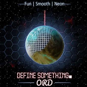 Define Something (EP)