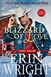 Blizzard of Love: A Holiday Western Romance Novella: A Long Valley Romance Novella (Long Valley Romance - Large Print, Band 2)