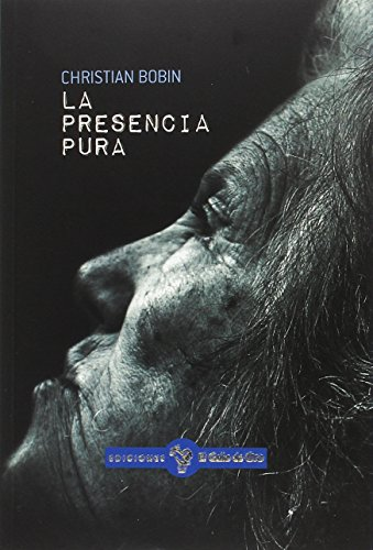 La presencia pura (GALLO AZUL (NARRATIVA OTROS IDIOMAS))