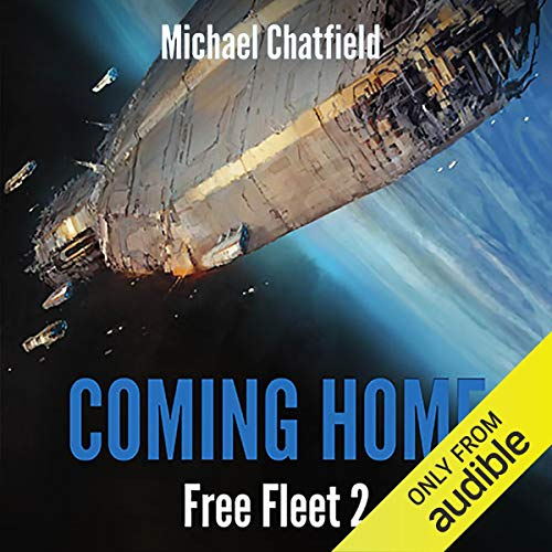 Coming Home                   By:                                                                                                                                 Michael Chatfield                               Narrated by:                                                                                                                                 Dan Bittner                      Length: 10 hrs and 57 mins     162 ratings     Overall 4.7