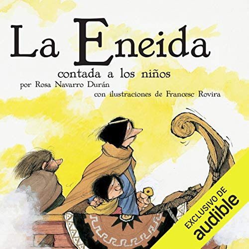 La Eneida Contada A Los Niños [The Aeneid Told to Children] audiobook cover art