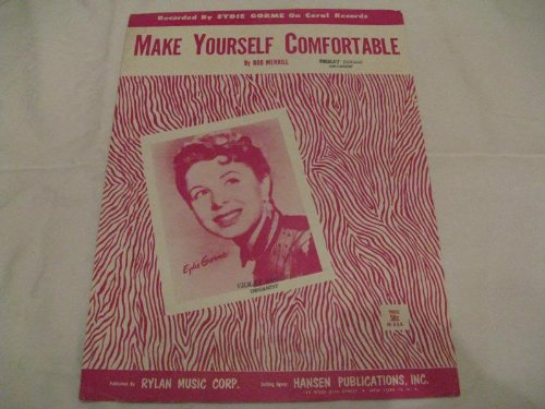 MAKE YOURSELF COMFORTABLE EYDIE GORME 1954 SHEET MUSIC SHEET MUSIC 347