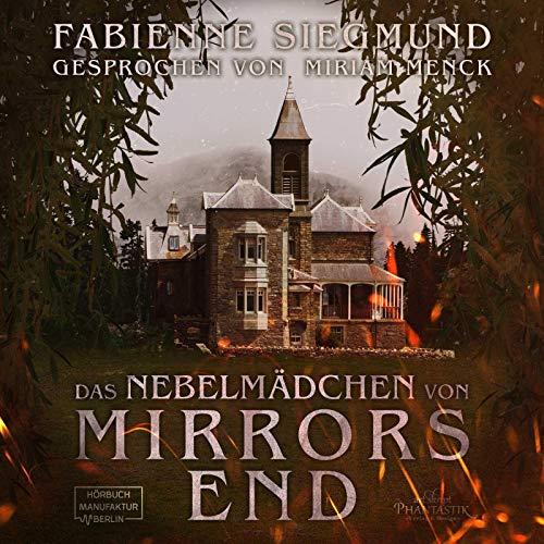 Das Nebelmädchen von Mirrors End Titelbild