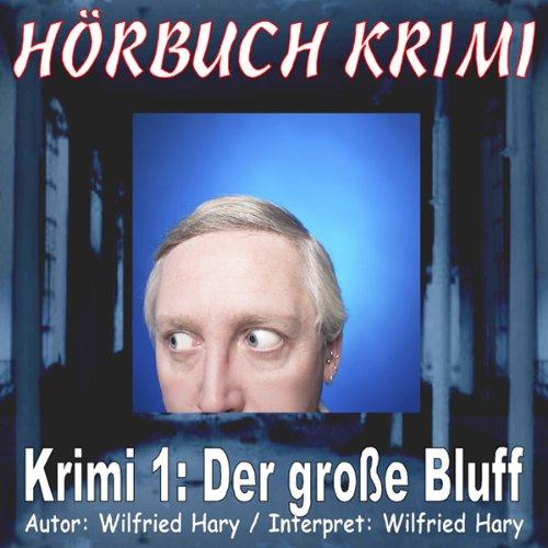 Der große Bluff (Hörbuch Krimi 1) Titelbild