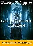 Les cauchemars d'Héloïse (Les enquêtes de Dimitri Boizot t. 6) (French Edition)