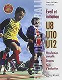 École de football - Éveil et initiation (140 séances + tests d'évaluation)