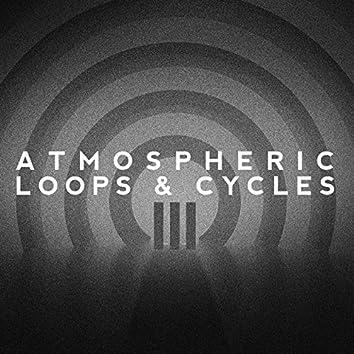 Atmospheric Loops & Cycles, Vol. III