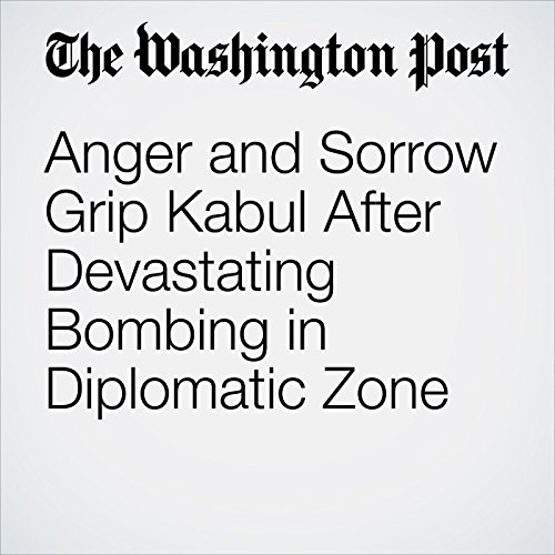 Anger and Sorrow Grip Kabul After Devastating Bombing in Diplomatic Zone  copertina