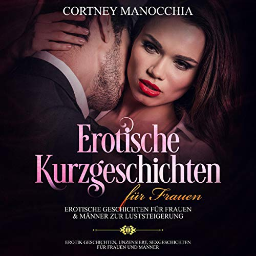 Erotische Kurzgeschichten für Frauen [Erotic Short Stories for Women] Titelbild