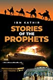 Stories of the Prophets (Ibn Kathir's Story Collection)