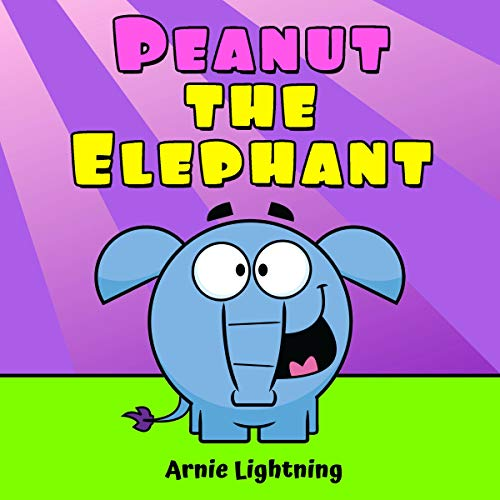 『Peanut the Elephant: Short Stories for Kids, Funny Jokes, and More!』のカバーアート