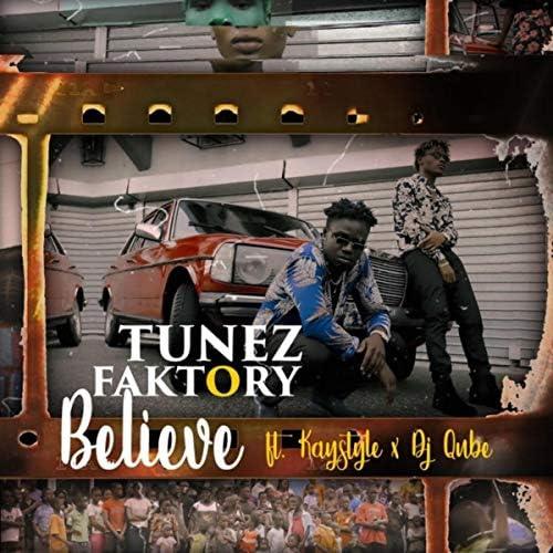 Tunez Faktory feat. KayStyle & DJ Qube