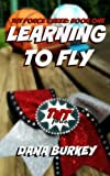 Learning To Fly (TNT Force Cheer) (Volume 1)