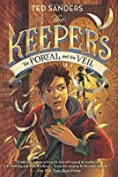 The Keepers #3: The Portal and the Veil (Keepers, 3)
