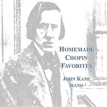 Homemade Chopin Favorites