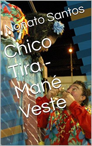 Chico Tira - Mané Veste (Portuguese Edition)
