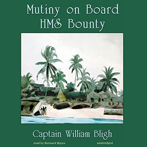 Mutiny on Board H.M.S. Bounty audiobook cover art