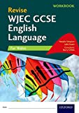 Revise WJEC GCSE English Language for Wales Workbook: With all you need to know for your 2021 assessments