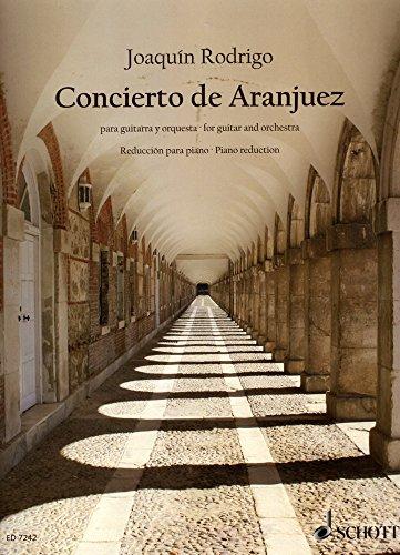 Concierto de Aranjuez: para guitarra y orquesta. Gitarre (oder Harfe) und Orchester. Klavierauszug mit Solostimme.