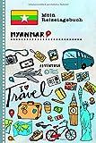 Myanmar Reisetagebuch: Kinder Reise Aktivitätsbuch zum Ausfüllen, Eintragen, Malen, Einkleben A5 - Ferien unterwegs Tagebuch zum Selberschreiben - Urlaubstagebuch Journal für Mädchen, Jungen