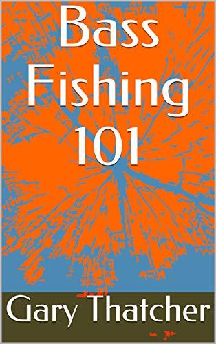 Bass Fishing 101 (English Edition)