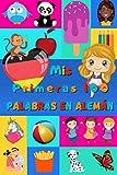 Mis primeras 100 palabras en Alemán: Aprender el Alemán niños, bebés de 2 a 6 años | Álbum de imágenes : 100 bonitas imágenes de colores con palabras en Alemán y en Español (Spanish Edition)