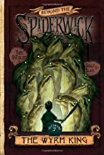 The Wyrm King (Beyond the Spiderwick Chronicles, Book 3)