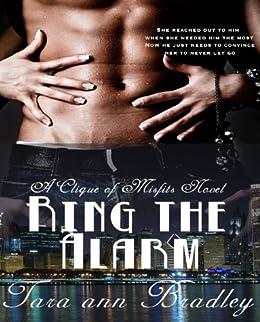Ring the Alarm (Clique of Misfits Book 1) (English Edition) van [Tara Ann Bradley]