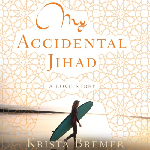 My Accidental Jihad audiobook cover art