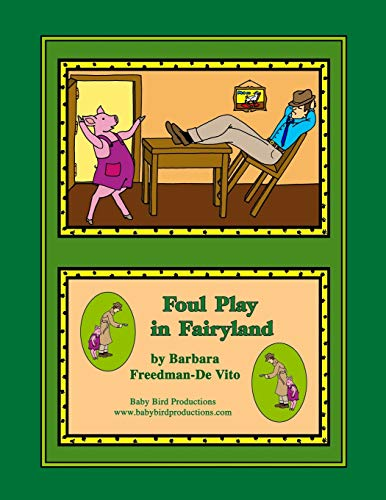 Foul Play in Fairyland: a Funny Fairy Tale Mystery, Plus a Draw and Tell Story