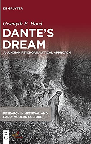 Dantes Dream: A Jungian Psychoanalytical Approach (Research in Medieval and Early Modern Culture)