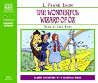 The Wonderful Wizard of Oz (Naxos Junior Classics)